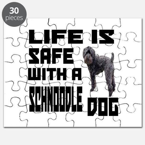 Life Is Safe With A Schnoodle Dog Designs Puzzle