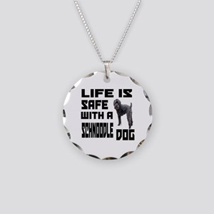 Life Is Safe With A Schnoodl Necklace Circle Charm