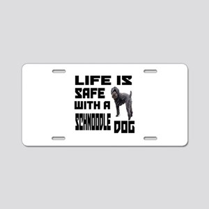 Life Is Safe With A Schnood Aluminum License Plate