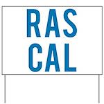 Rascal Yard Sign
