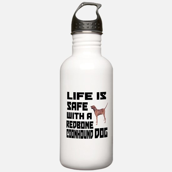 Life Is Safe With A Re Water Bottle