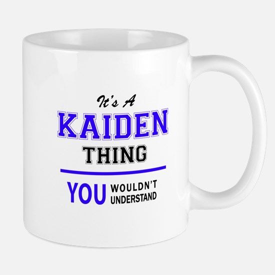 It's KAIDEN thing, you wouldn't understand Mugs