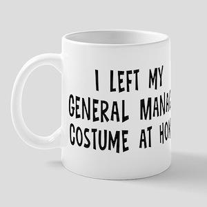 Left my General Manager Mug