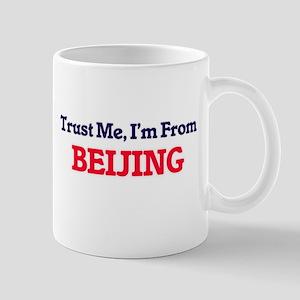 Trust Me, I'm from Beijing China Mugs