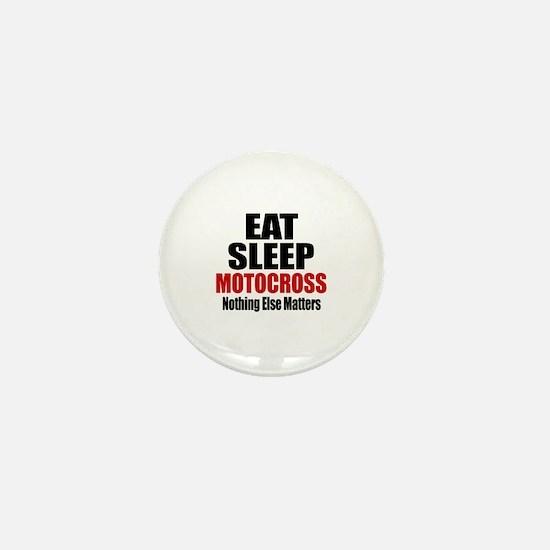 Eat Sleep Motocross Mini Button