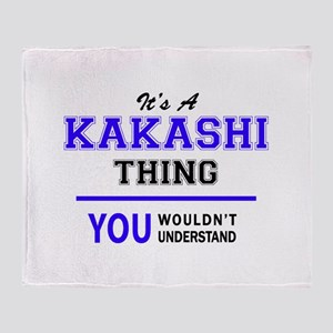 It's KAKASHI thing, you wouldn't und Throw Blanket
