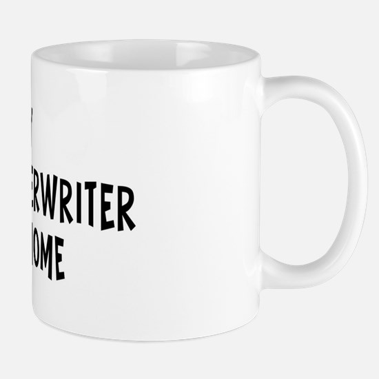 Left my Insurance Underwriter Mug