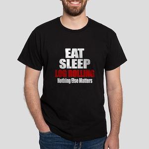 Eat Sleep Log Rolling Dark T-Shirt