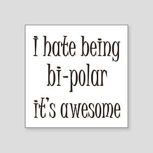 Bi-Polar 1 Sticker