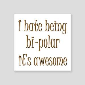 Bi-Polar 2 Sticker