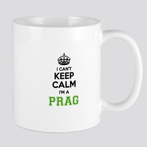 PRAG I cant keeep calm Mugs