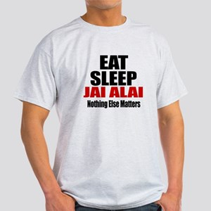 Eat Sleep Jai Alai Light T-Shirt