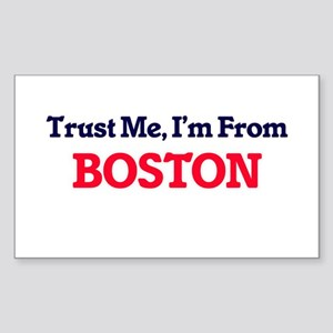 Trust Me, I'm from Boston Massachusetts Sticker