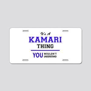 It's KAMARI thing, you woul Aluminum License Plate