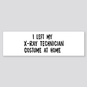 Left my X-Ray Technician Bumper Sticker