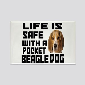 Life Is Safe With A Pocket Beagle Rectangle Magnet