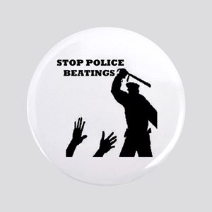 """Stop Police Beatings 3.5"""" Button"""