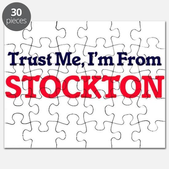 Trust Me, I'm from Stockton California Puzzle