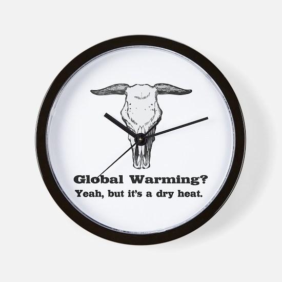 Global Warming Dry Heat fun Wall Clock