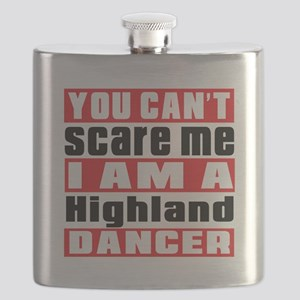 You Can Not Scare Me I Am Highland Dancer Flask