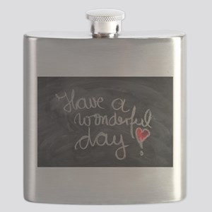 Have A Wonderful Day Flask