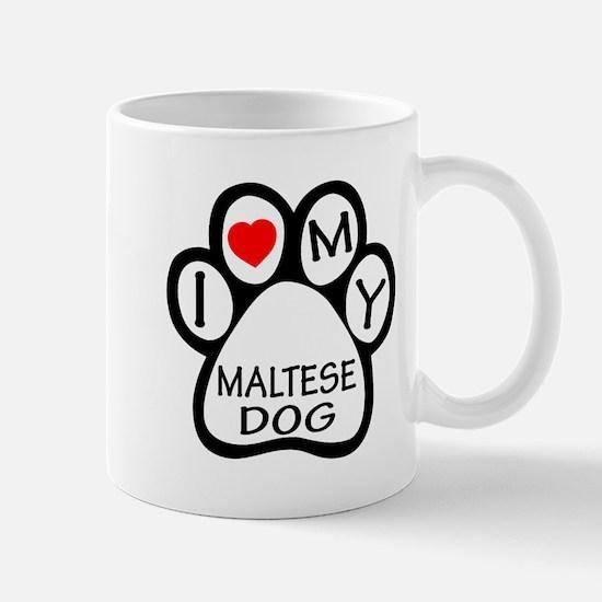 I Love My Maltese Dog Mug