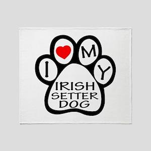 I Love My Irish Setter Dog Throw Blanket