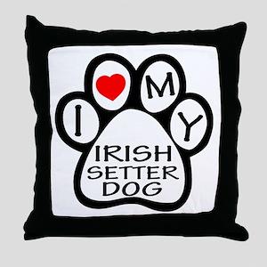 I Love My Irish Setter Dog Throw Pillow