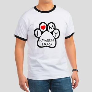 I Love My Havanese Dog Ringer T