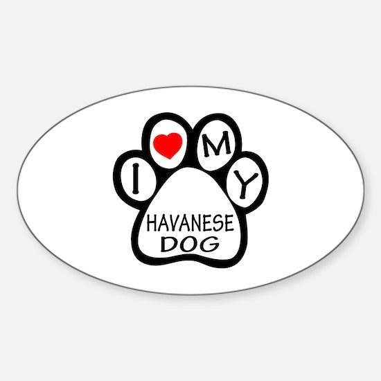 I Love My Havanese Dog Sticker (Oval)