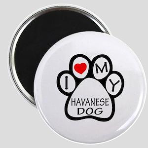 I Love My Havanese Dog Magnet
