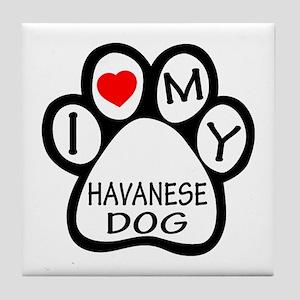 I Love My Havanese Dog Tile Coaster