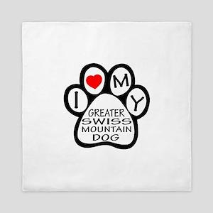 I Love My Greater Swiss Mountain Dog Queen Duvet