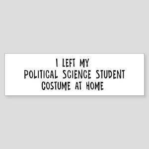 Left my Political Science Stu Bumper Sticker