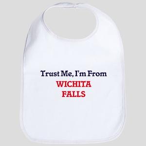 Trust Me, I'm from Wichita Falls Texas Bib