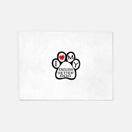 I Love My English Setter Dog 5'x7'Area Rug
