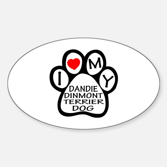 I Love My Dandie Dinmont Terrier Do Sticker (Oval)