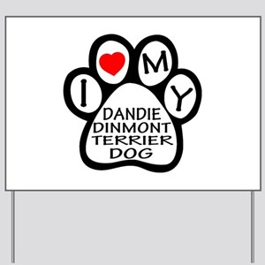 I Love My Dandie Dinmont Terrier Dog Yard Sign