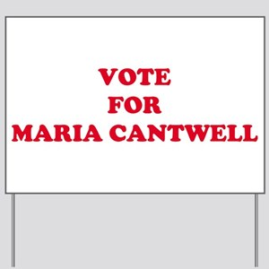 VOTE FOR MARIA CANTWELL Yard Sign