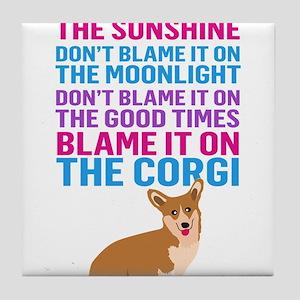 Blame it on the corgi Tile Coaster