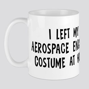 Left my Aerospace Engineer Mug