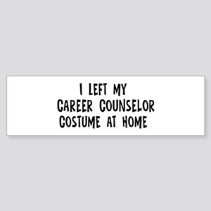 Left my Career Counselor Bumper Sticker