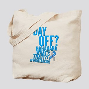 030f4fe8c1 Diabetes Never Takes A Day Off Tote Bag