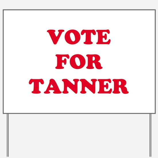 VOTE FOR TANYA Yard Sign