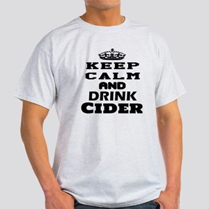 keep Calm And Drink Cider Light T-Shirt