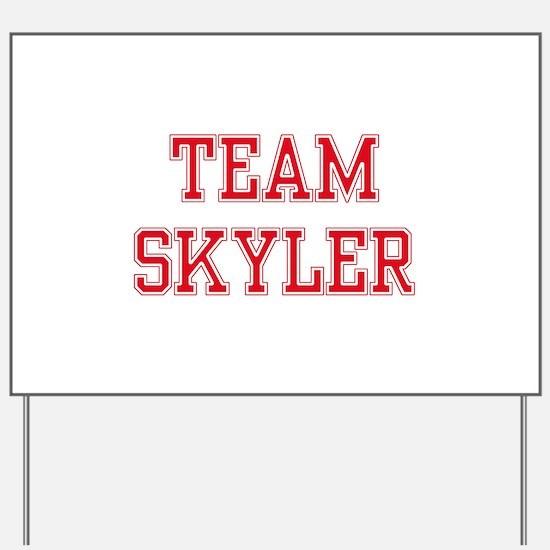 TEAM SKYLER Yard Sign