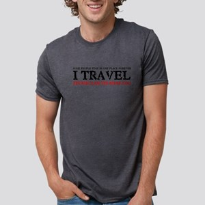 I Travel It's Who I Am T-Shirt