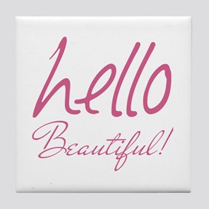 Gifts for Her Hello Beautiful Pink Tile Coaster