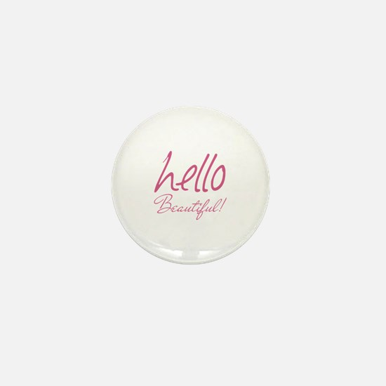 Gifts for Her Hello Beautiful Pink Mini Button