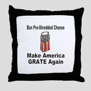 Make America Grate Again Throw Pillow